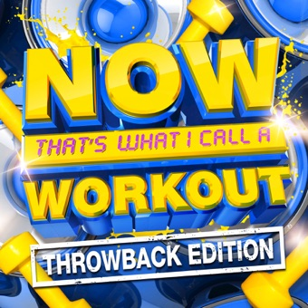 NOW That's What I Call a Workout (Throwback Edition) – Various Artists