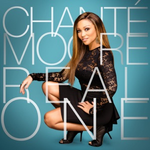 Chante Moore - Real One