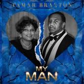 Tamar Braxton - My Man (Radio Edit) artwork