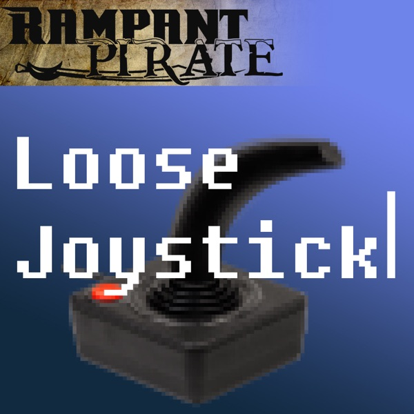 The Loose Joystick - Video Game Podcast