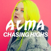 Alma - Chasing Highs Grafik