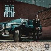 Bulletproof, Young Dolph
