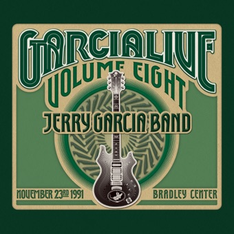 GarciaLive, Vol. Eight: November 23rd, 1991 Bradley Center – Jerry Garcia Band