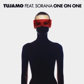 Tujamo - One On One (feat. Sorana) artwork