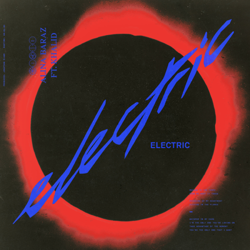 Electric (feat. Khalid) - Alina Baraz