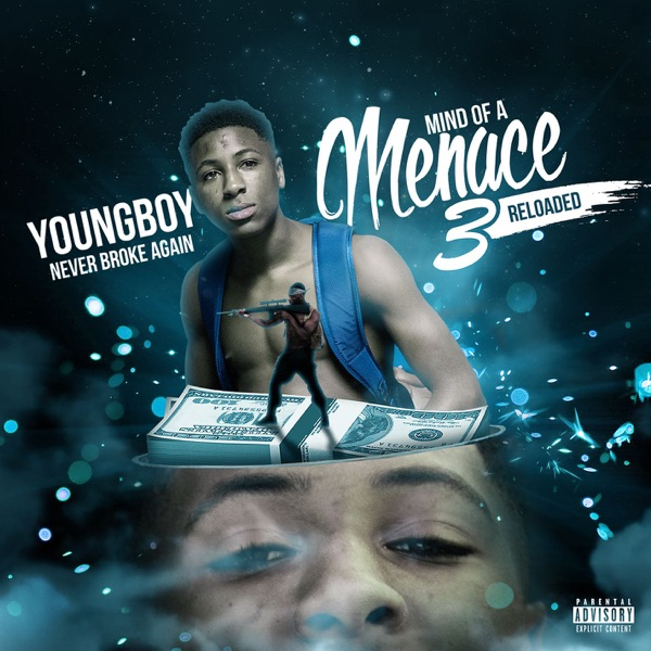 Mind of a Menace 3 Reloaded, Youngboy Never Broke Again