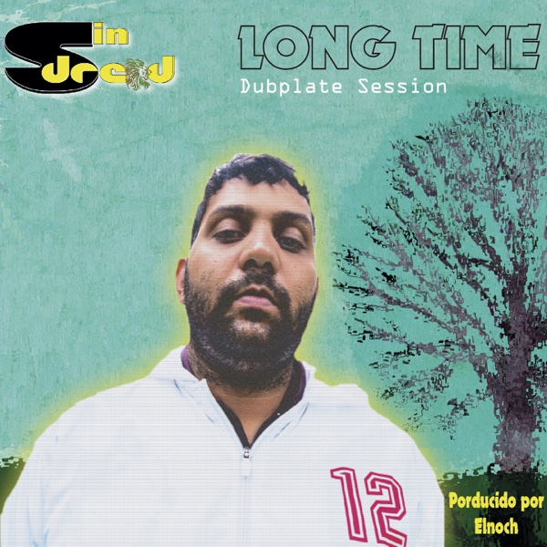 Long Time (Dubplate Session) - Single | Sin Dread