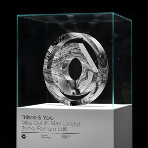 Trilane & Yaro - Miss Out (ft. Max Landry) (Nicky Romero Edit)
