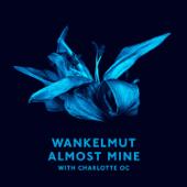 Almost Mine (with Charlotte OC) [Radio Edit]