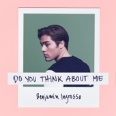 Benjamin Ingrosso - Do You Think About Me bild