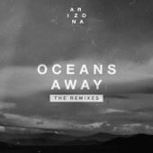 Oceans Away (The Remixes) - EP