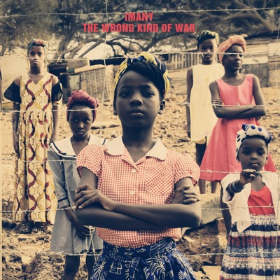 Imany – The Wrong Kind of War