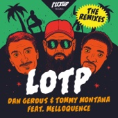 LOTP (feat. Melloquence) [Remixes] - EP