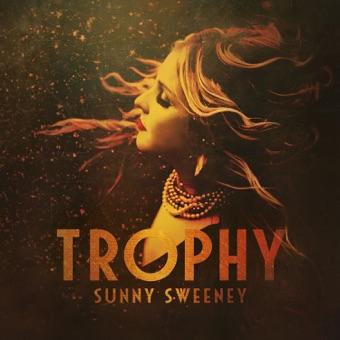 Trophy – Sunny Sweeney