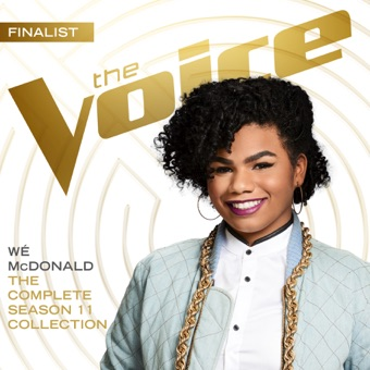 The Complete Season 11 Collection (The Voice Performance) – Wé McDonald
