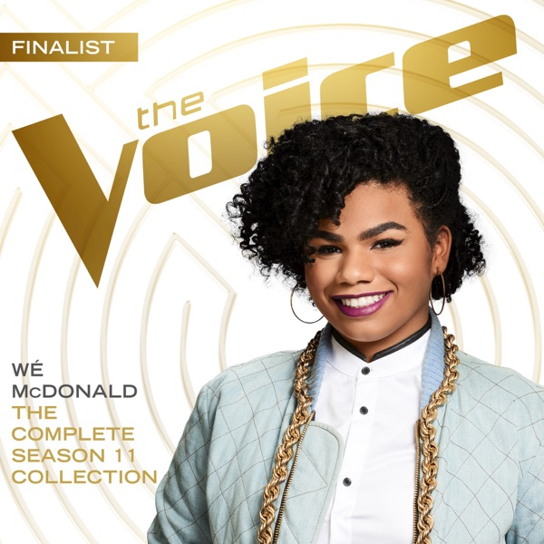 Wé McDonald - The Complete Season 11 Collection (The Voice Performance) [iTunes Plus AAC M4A] (2016)