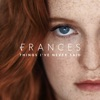 Frances - Things I've Never Said (deluxe)