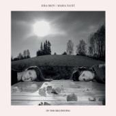 In the Beginning - Kira Skov & Maria Faust