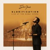 Glorification (Live at the Dubai Opera) - Sami Yusuf