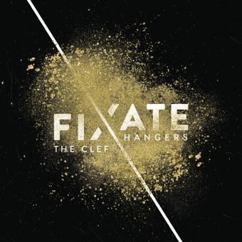 Fixate – The Clef Hangers