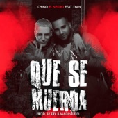 Que Se Muerda (feat. Lyan) - Single, Chino El Negro