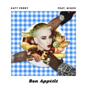 Katy Perry - Bon Appétit (feat. Migos)  artwork