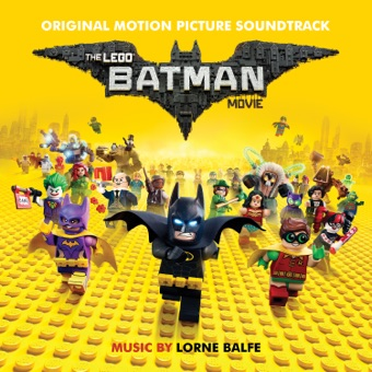 The Lego Batman Movie: Original Motion Picture Soundtrack – Various Artists