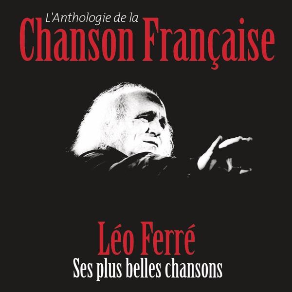 Anthologie de la chanson française | Léo Ferré
