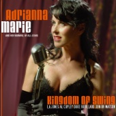 Kingdom of Swing - Adrianna Marie and her Roomful of All-Stars Cover Art