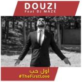 The First Love (feat. DJ Maze) - Douzi