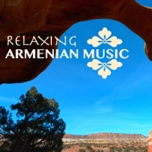 Relaxing Armenian Music - Duduk & Oriental Sounds, Soothing World Instrumental Songs