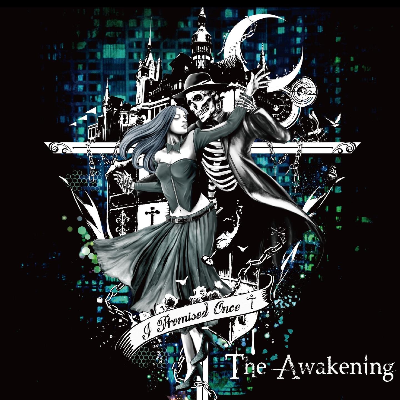 I Promised Once - The Awakening [EP] (2016)