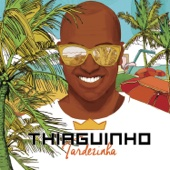 Thiaguinho - Tardezinha - Ao Vivo  arte