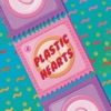 Plastic Hearts (feat. Akeem Jahat) - Single
