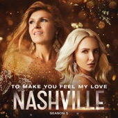To Make You Feel My Love (feat. Maisy Stella) - Nashville Cast Cover Art