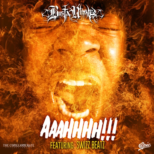Busta Rhymes – AAAHHHH!!! (feat. Swizz Beatz) – Single [iTunes Plus AAC M4A]