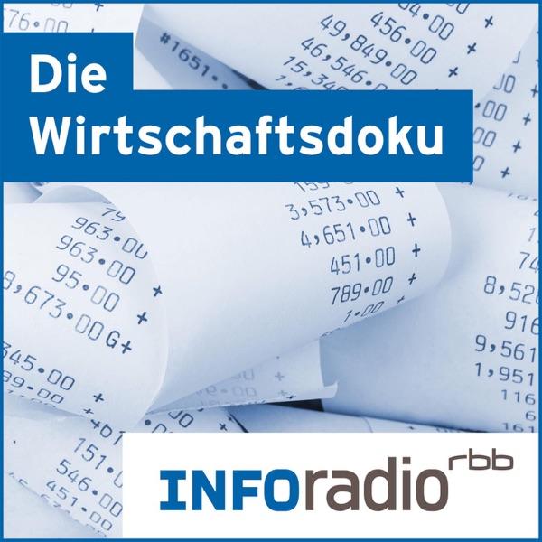 Die Wirtschaftsdoku| Inforadio - Besser informiert.