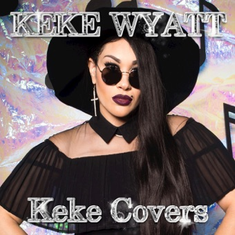 Keke Covers – KeKe Wyatt