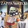 WAZOO (Live At the Boston Music Hall/1972), Frank Zappa