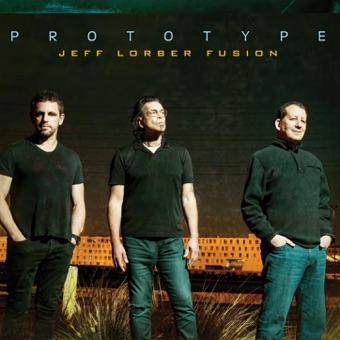 Prototype – Jeff Lorber Fusion