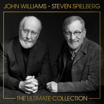 John Williams & Steven Spielberg: The Ultimate Collection – John Williams
