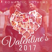 Romantic Anthems - Valentine's 2017