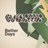 Better Days - Single, The Black Seeds
