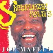 Shebeleza (Okongo Mame) - Joe Mafela