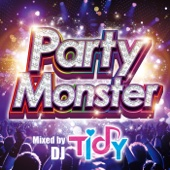 Party Monster Mixed by TIDY
