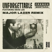 Unforgettable (feat. Swae Lee) [Major Lazer Remix] - French Montana
