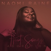 Heart Songs, Vol. 2: Adoration - Naomi Raine