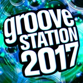 Various Artists - Groove Station 2017 artwork
