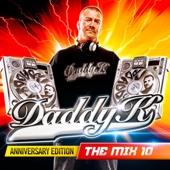 DJ Daddy K - Daddy K - The Mix 10 Anniversary Edition artwork