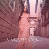 Angel On the Streets (feat. F1rstman)